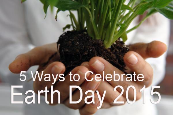 celebrate-earth-day-2015